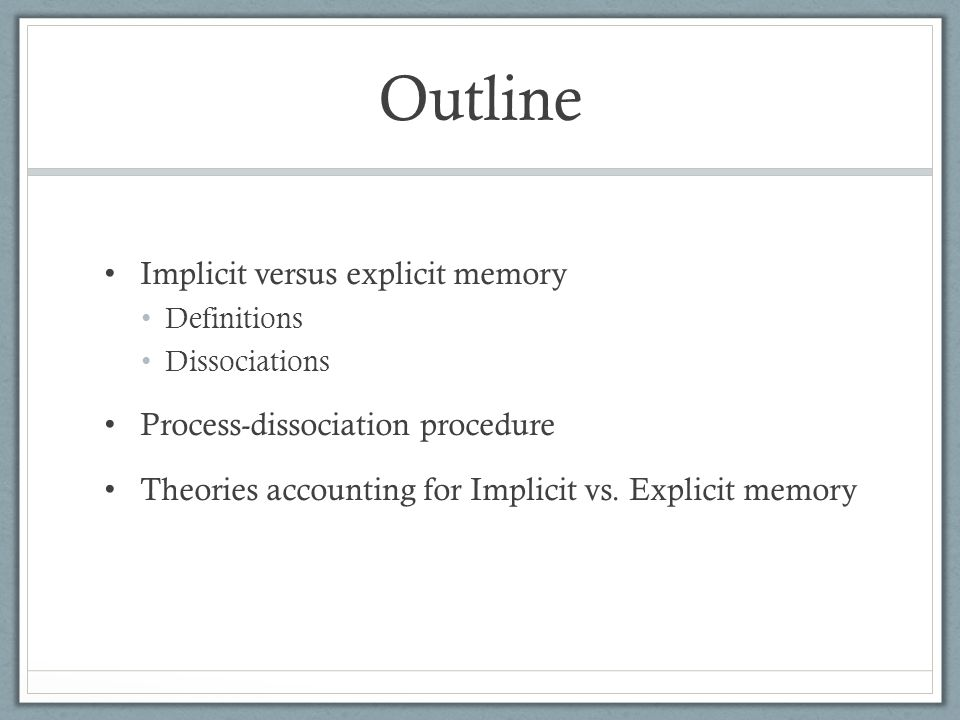 memory outline Memory – the persistence of learning over time encoding – getting information  into brain storage – retaining information retrieval – get information back out.
