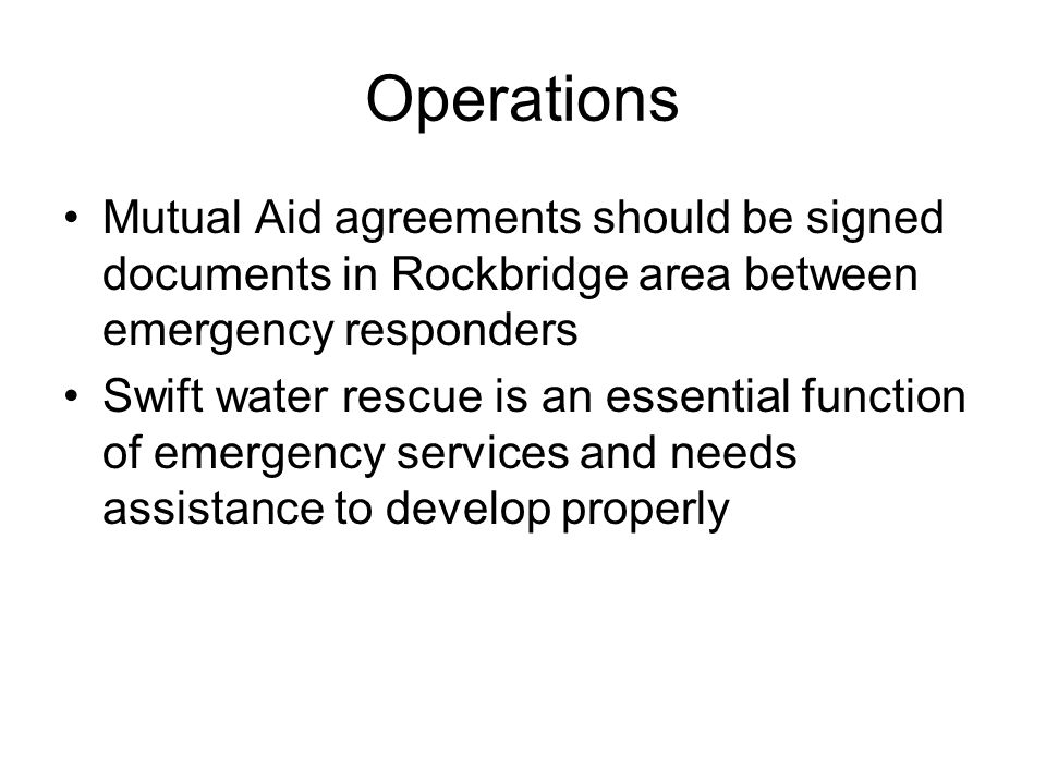 Operations Mutual Aid agreements should be signed documents in Rockbridge area between emergency responders.