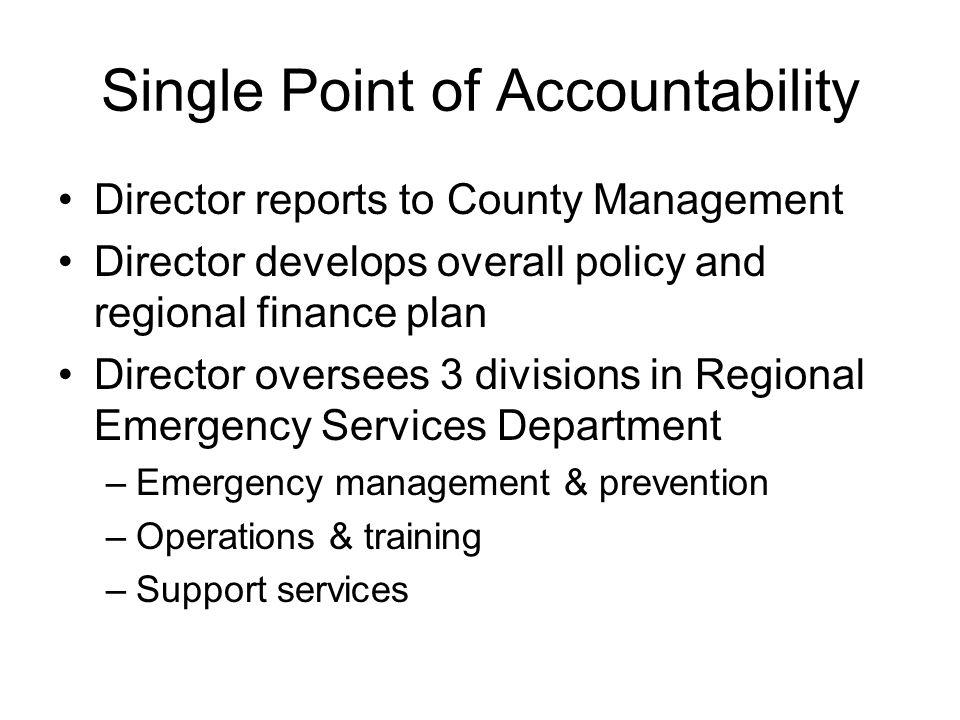 Single Point of Accountability