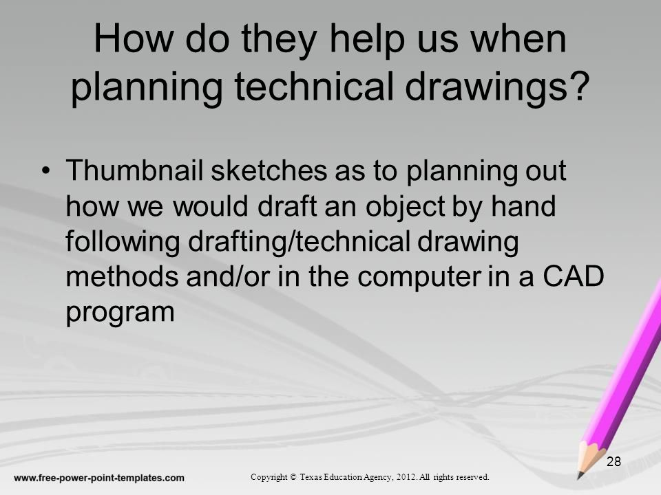 How do they help us when planning technical drawings