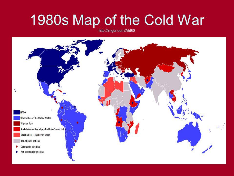 50 1980s Map Of The Cold War Http Imgur Com Ah9ts