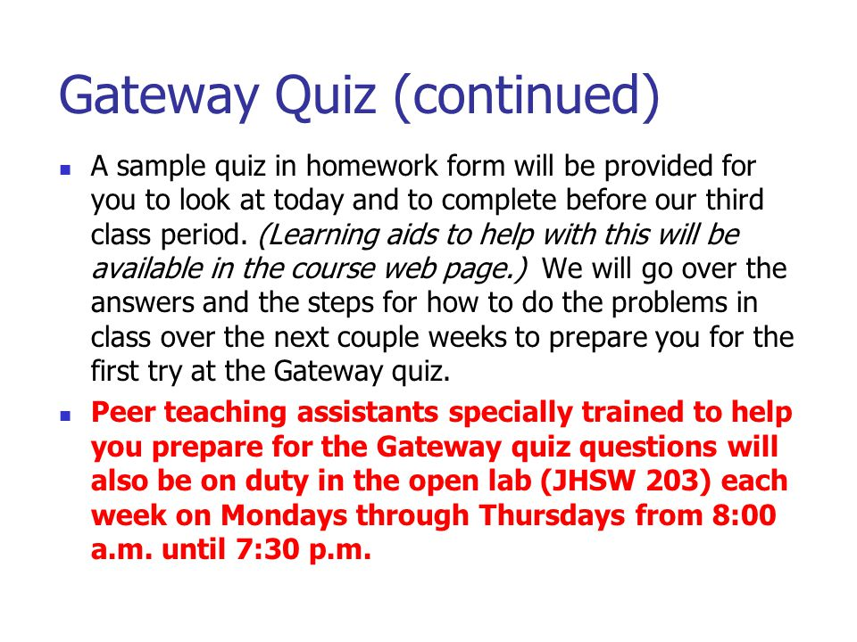 Gateway Quiz (continued)