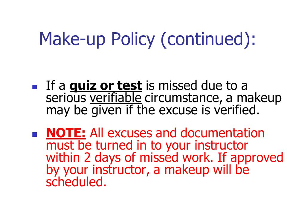 Make-up Policy (continued):