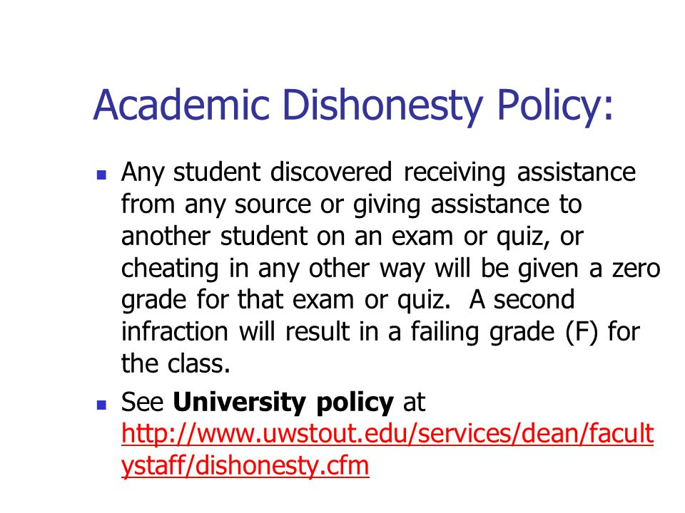 Academic Dishonesty Policy: