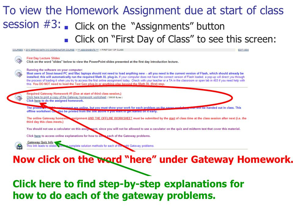To view the Homework Assignment due at start of class session #3: