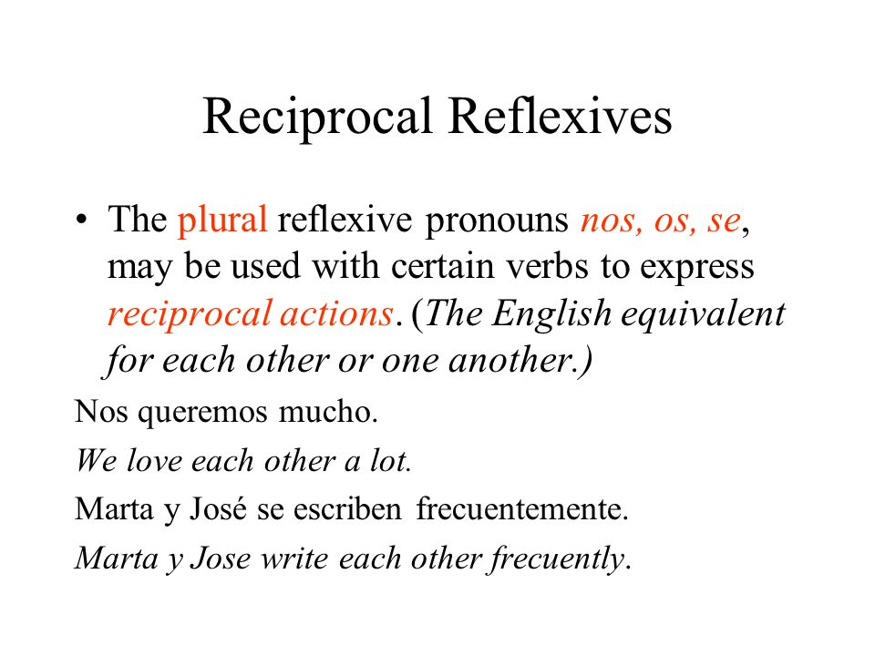 Reciprocal reflexives study spanish