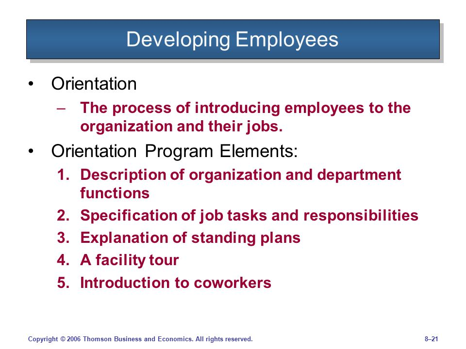 Developing Employees Orientation Orientation Program Elements: