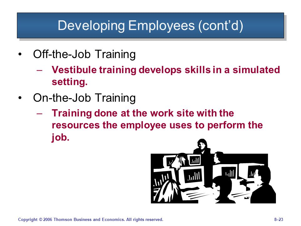 Developing Employees (cont'd)