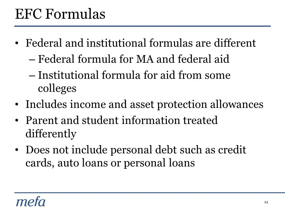 EFC Formulas Federal and institutional formulas are different