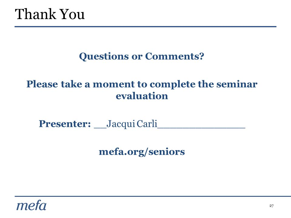 Please take a moment to complete the seminar evaluation