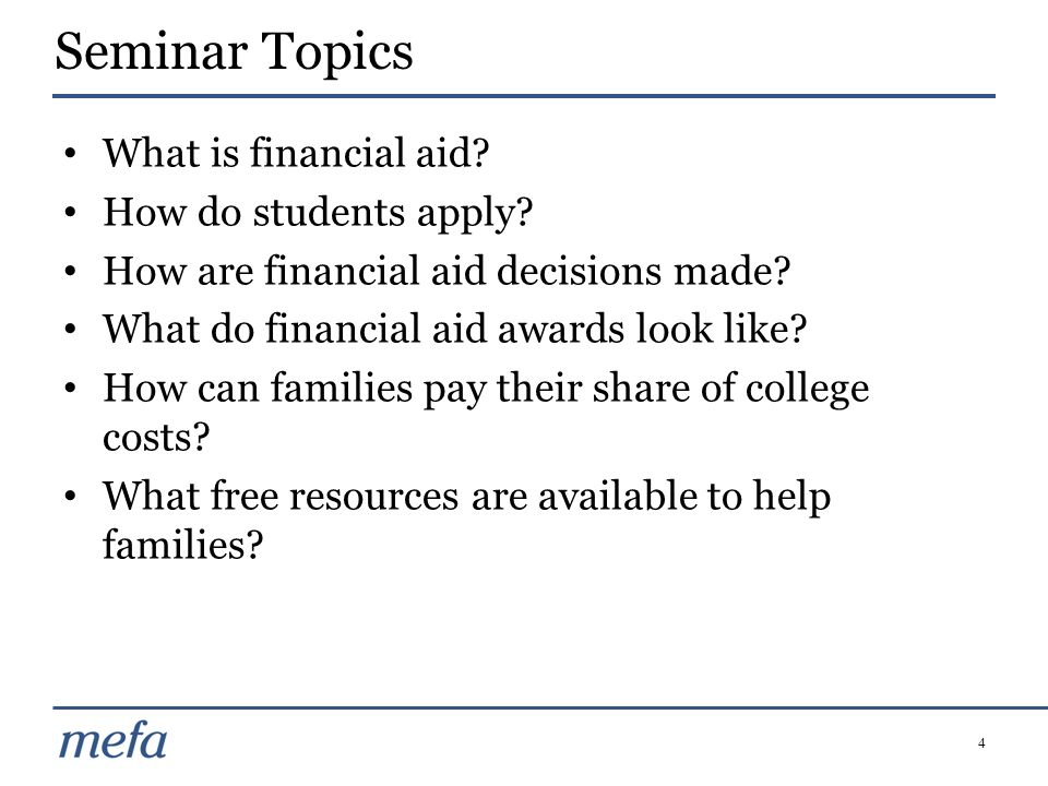 Seminar Topics What is financial aid How do students apply
