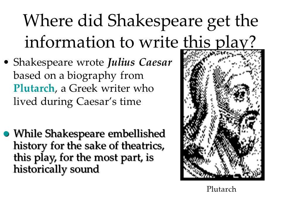the tragic hero with the leading role in julius caesar a play by william shakespeare Caesar i ntro_powerpoint  the tragedy of julius caesar by william shakespeare  and decide for yourself who the true tragic hero is in this play.