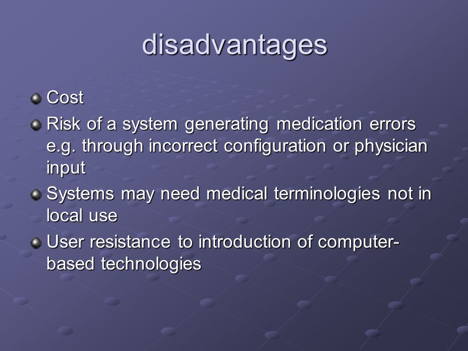 Disadvantages of computer in medicine