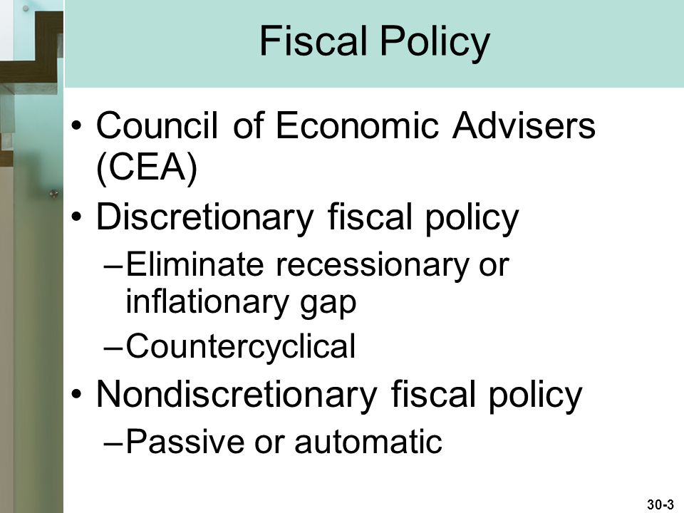 Fiscal Policy Council of Economic Advisers (CEA)