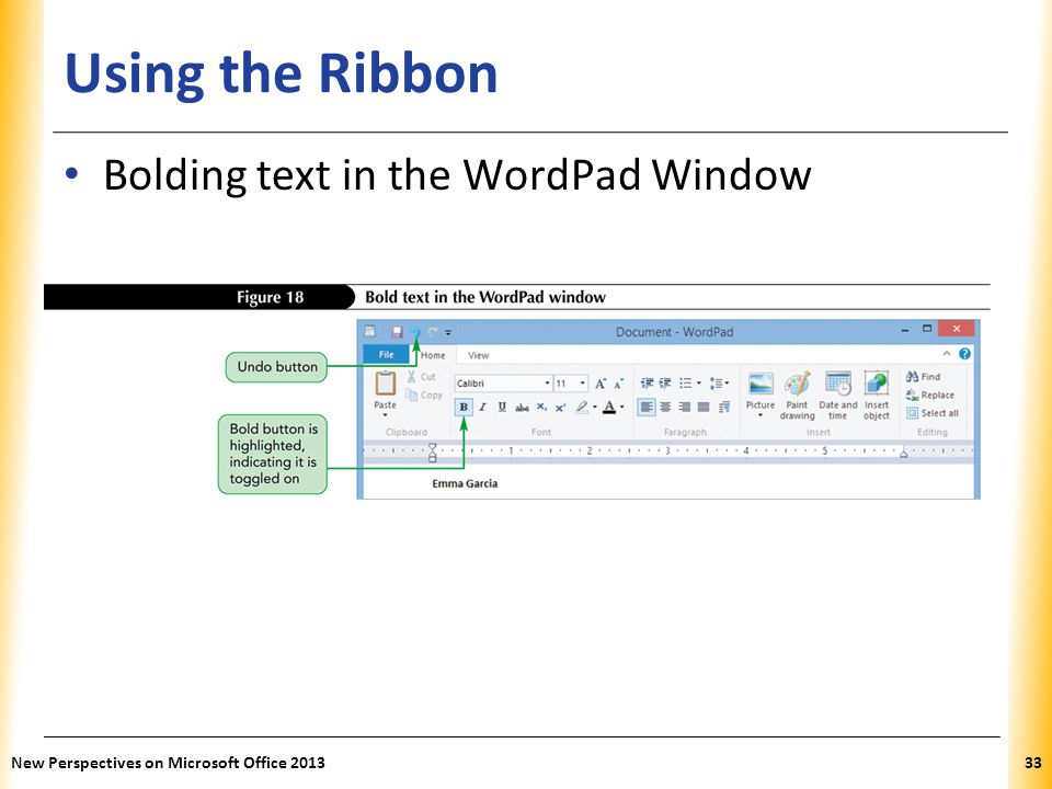 Using the Ribbon Bolding text in the WordPad Window