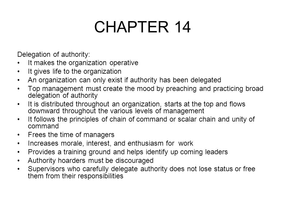 CHAPTER 14 Delegation of authority: