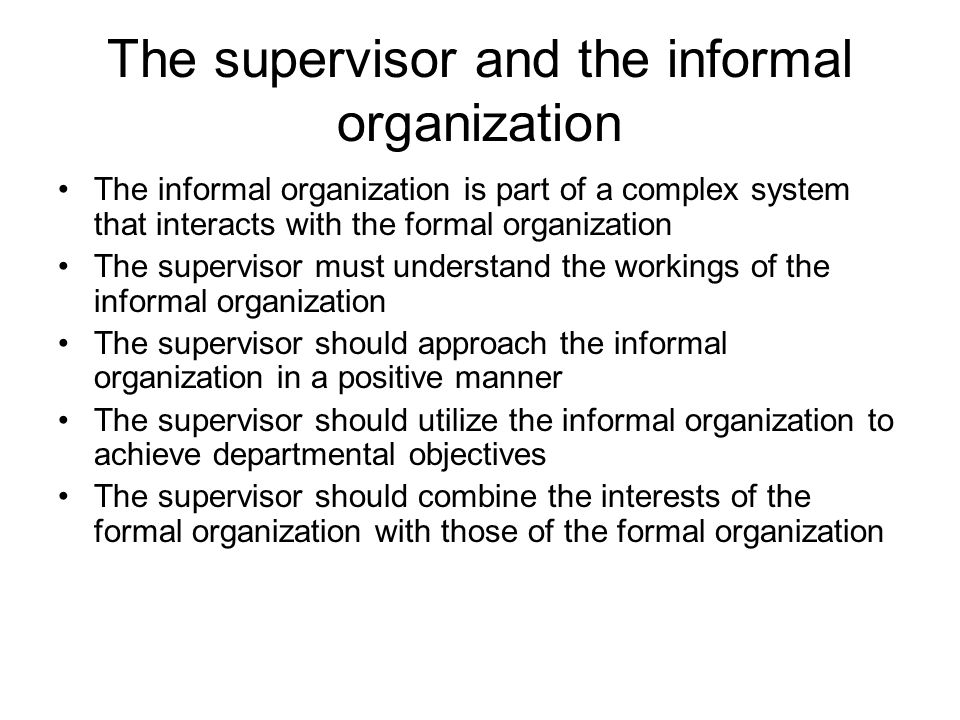The supervisor and the informal organization