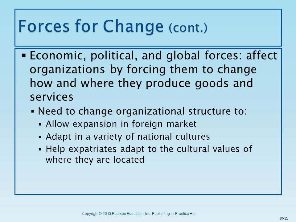 Forces for Change (cont.)