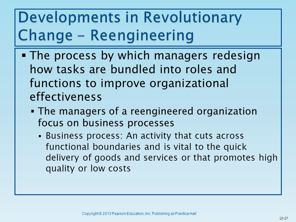Developments in Revolutionary Change - Reengineering