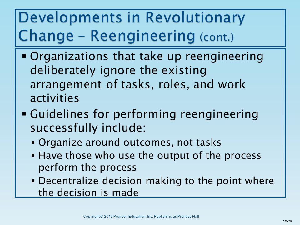 Developments in Revolutionary Change – Reengineering (cont.)