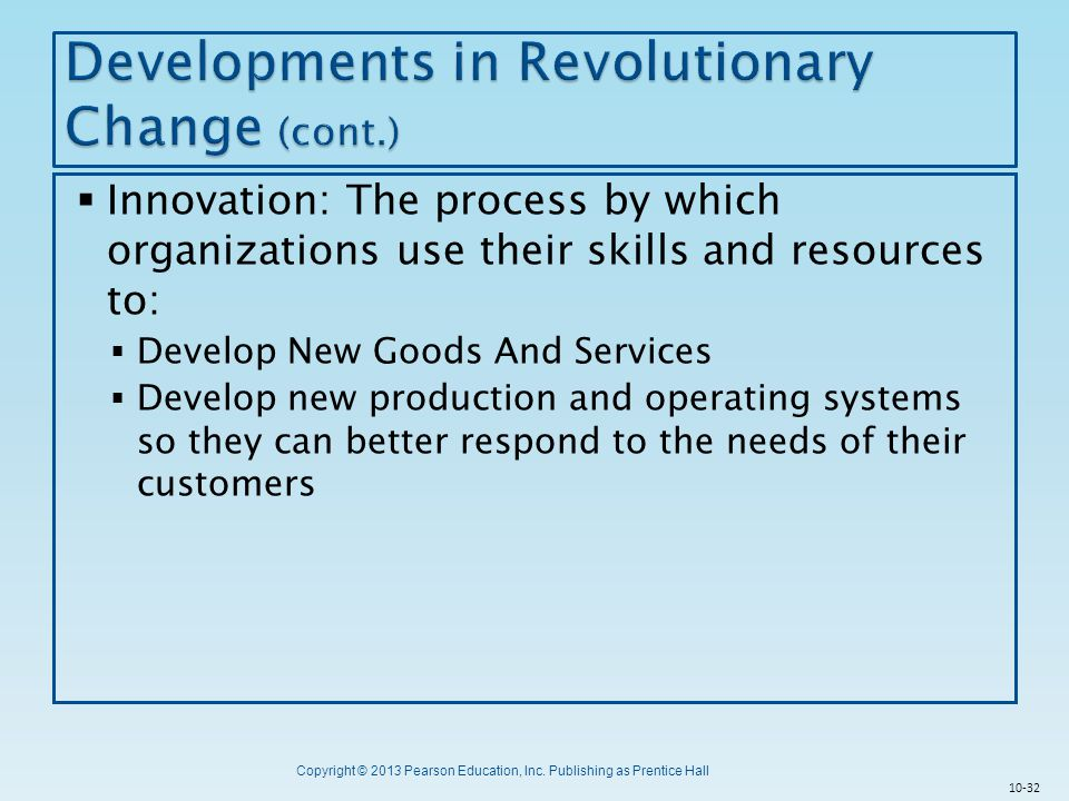 Developments in Revolutionary Change (cont.)