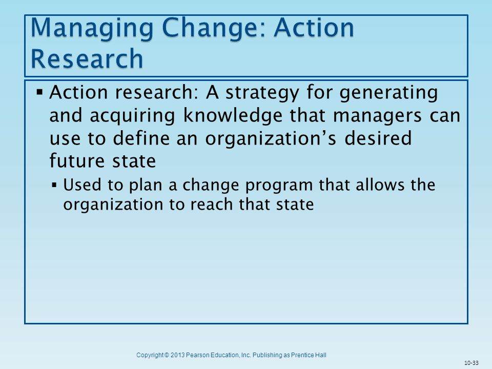 Managing Change: Action Research