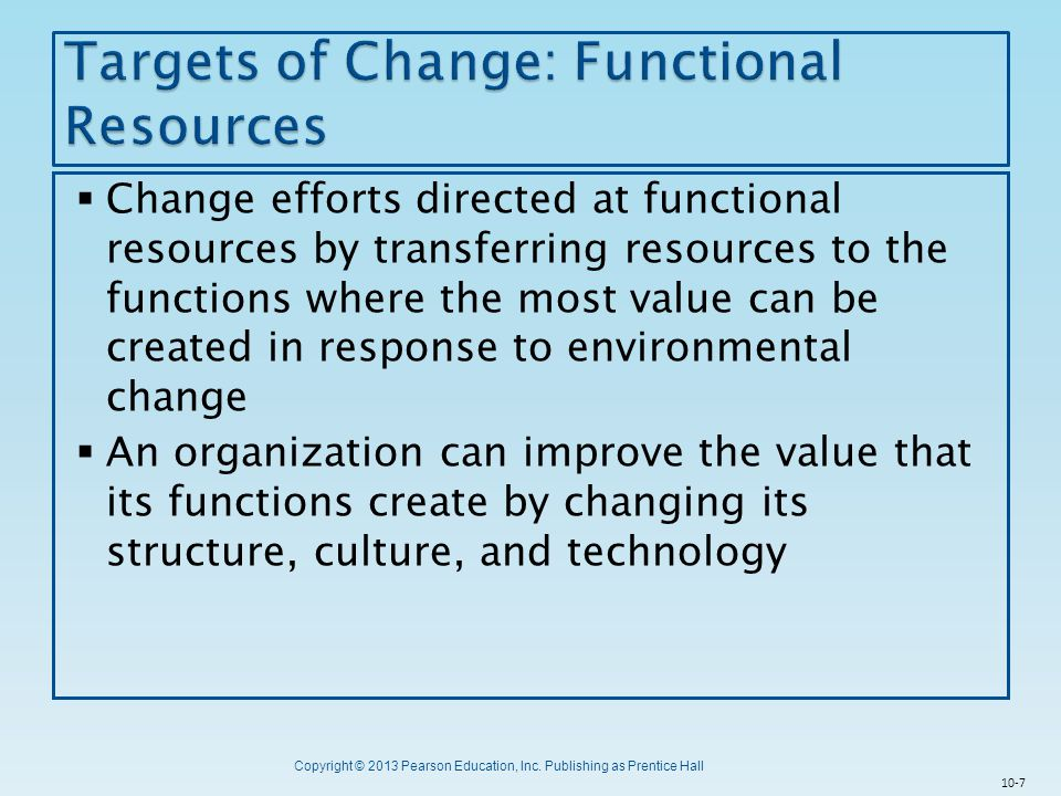 Targets of Change: Functional Resources