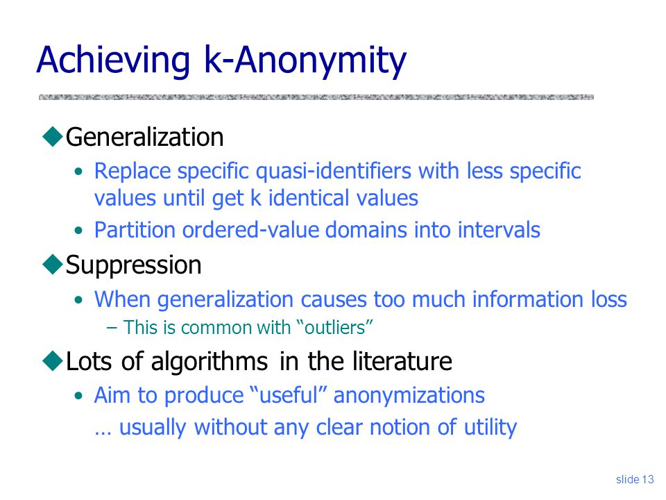 Achieving k-Anonymity