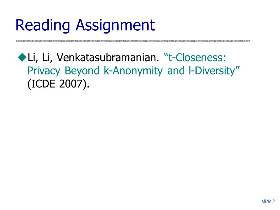 Reading Assignment Li, Li, Venkatasubramanian.