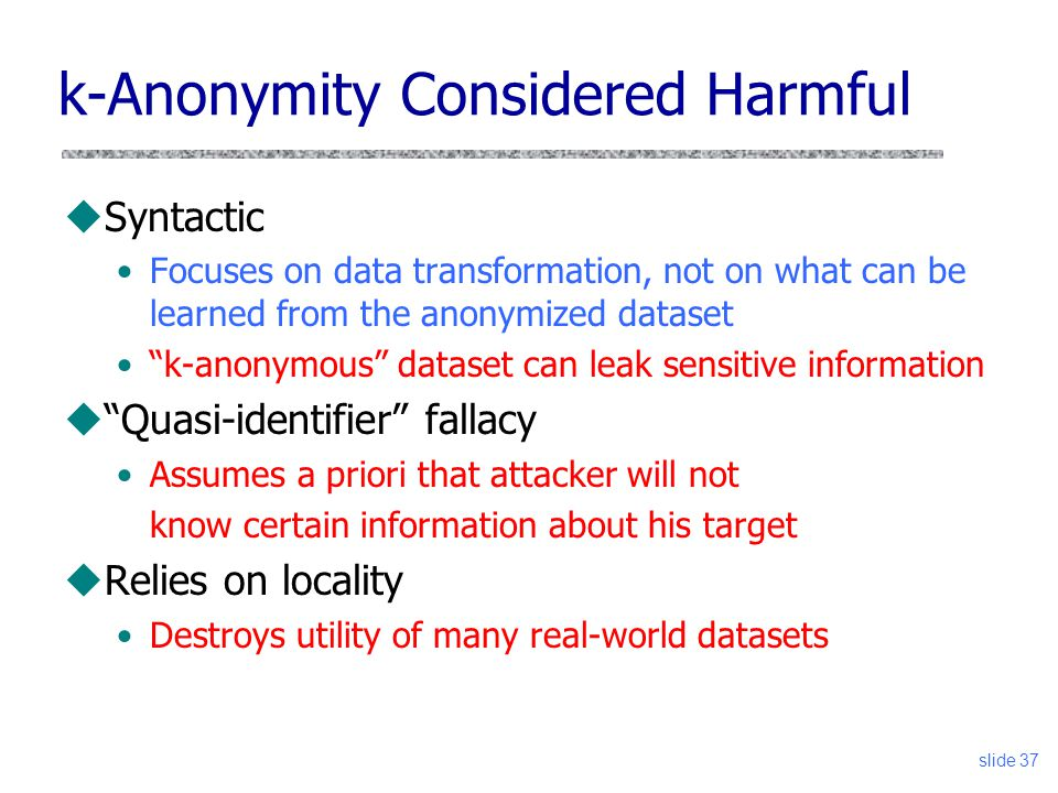 k-Anonymity Considered Harmful