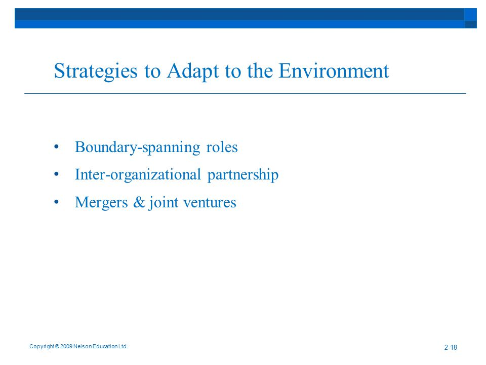 Strategies to Adapt to the Environment