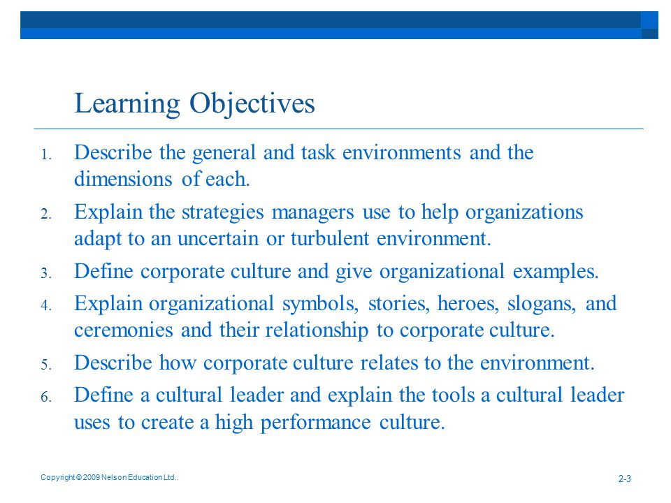 Learning Objectives Describe the general and task environments and the dimensions of each.