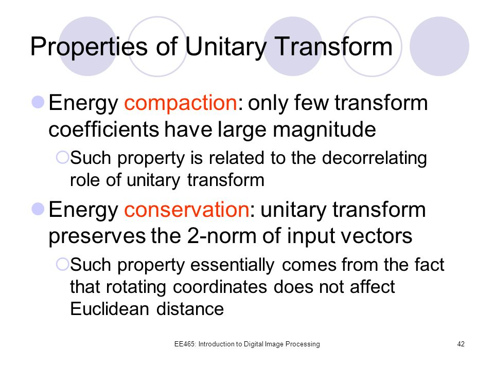 Properties of Unitary Transform