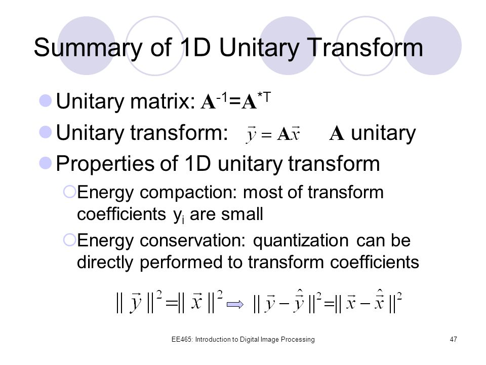 Summary of 1D Unitary Transform