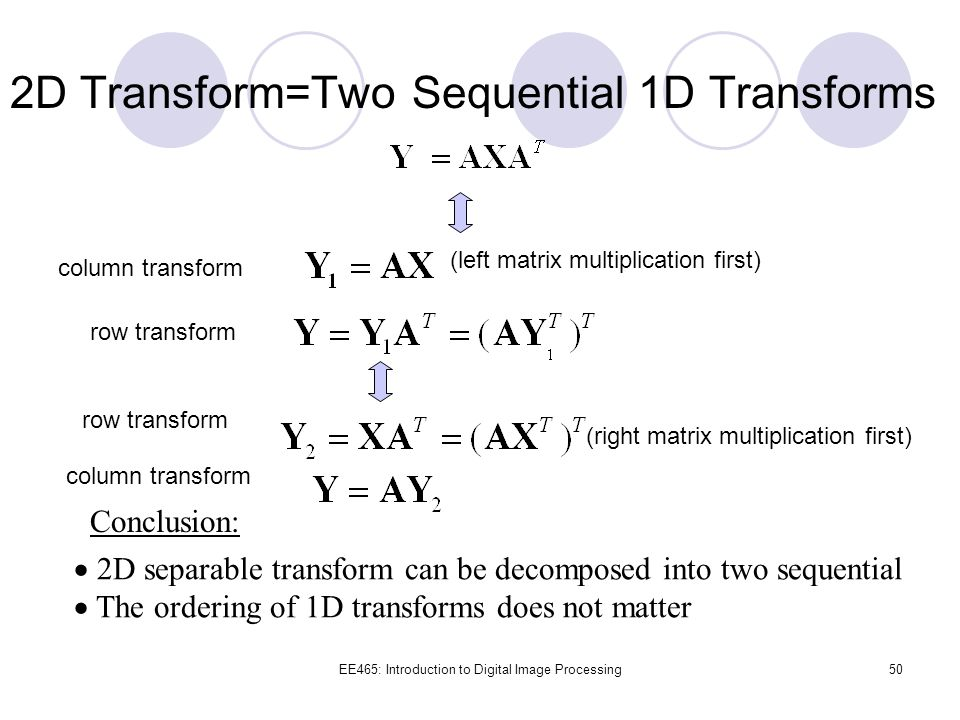 2D Transform=Two Sequential 1D Transforms