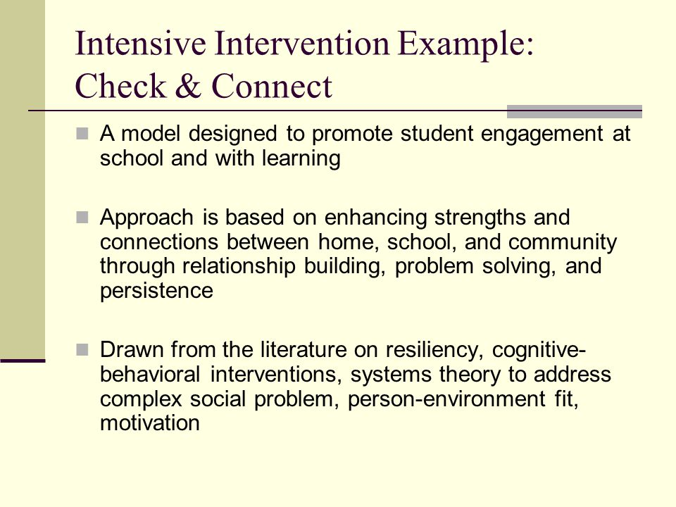 Intensive Intervention Example: Check & Connect