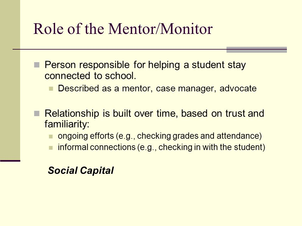 Role of the Mentor/Monitor