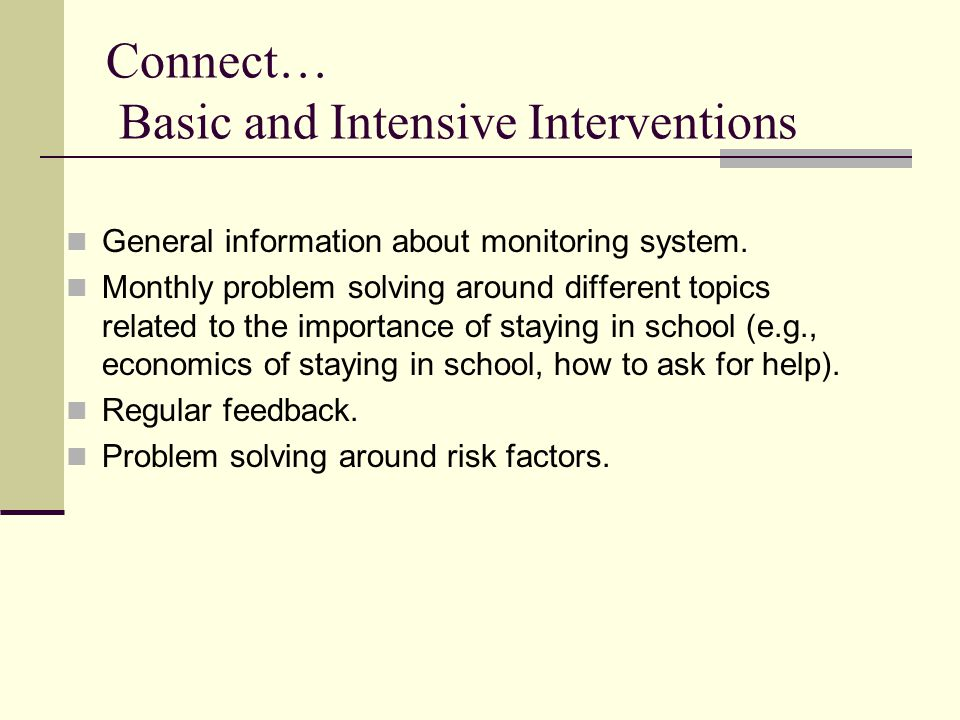 Connect… Basic and Intensive Interventions