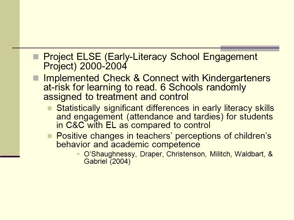Project ELSE (Early-Literacy School Engagement Project)