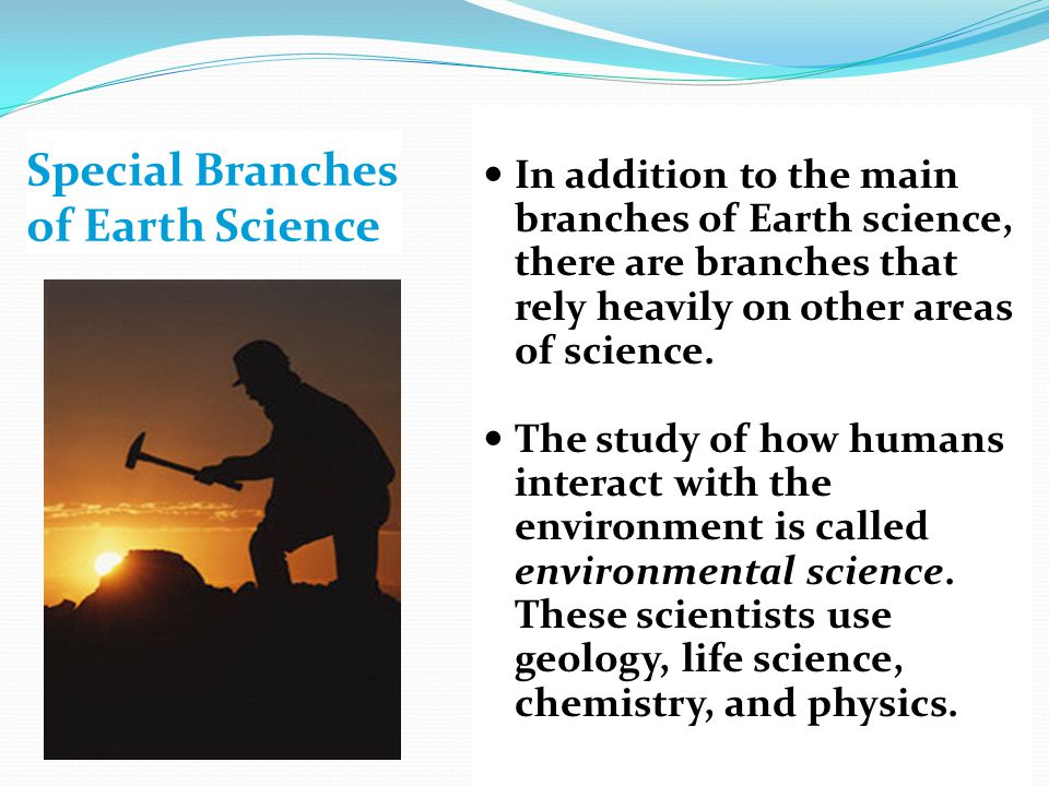 Special Branches of Earth Science