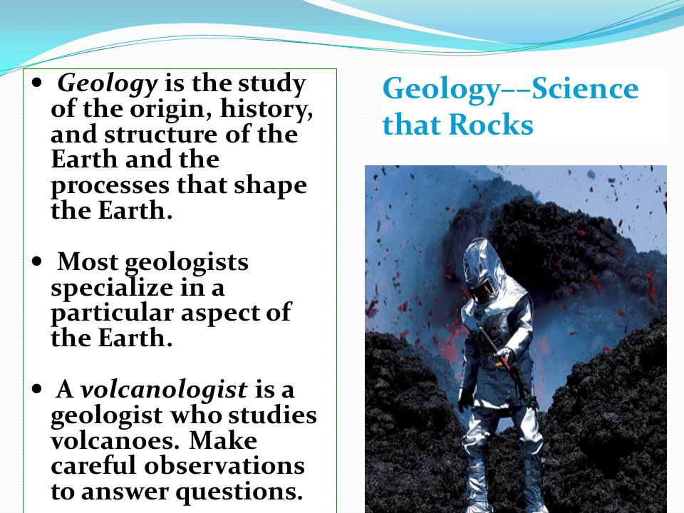 Geology––Science that Rocks