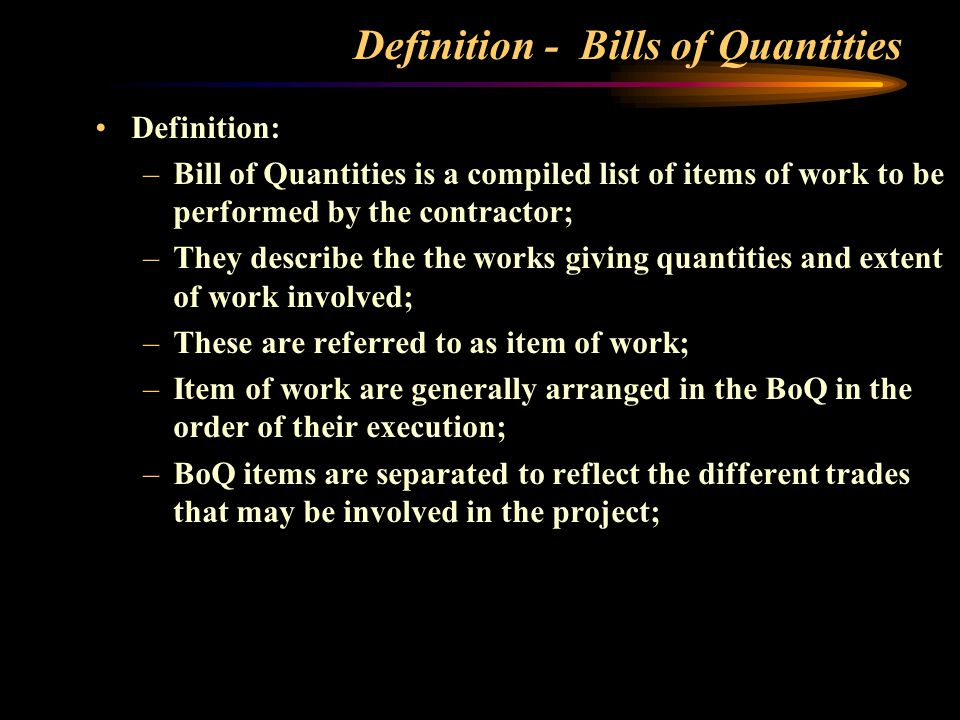 Tm 330 lecture 5b preparation of bills of quantities ppt video definition bills of quantities thecheapjerseys Gallery