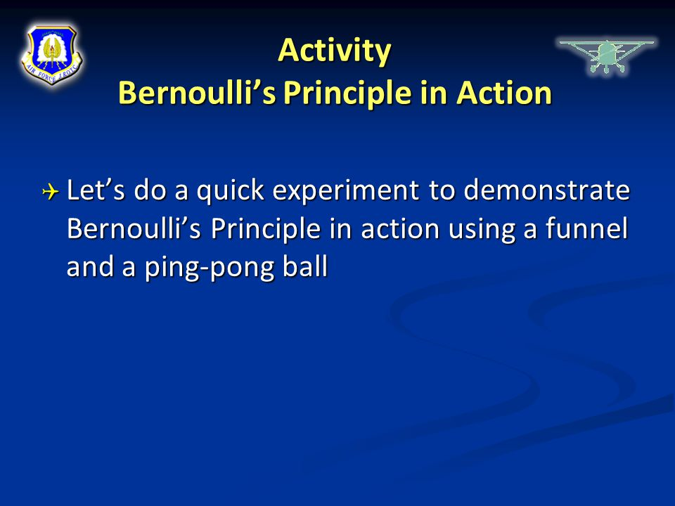 Activity Bernoulli's Principle in Action