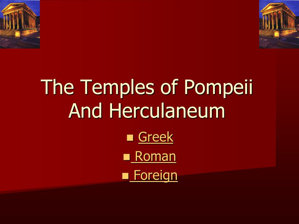 religion in pompeii and herculaneum • after rome's conquest of greece, macedon and the east in the 2ndc, hellenistic religious traditions were introduced to the roman world • pompeii was located near main trade route between alexandria and puteoli as a result, pompeii received considerable religious and commercial influence from egypt.