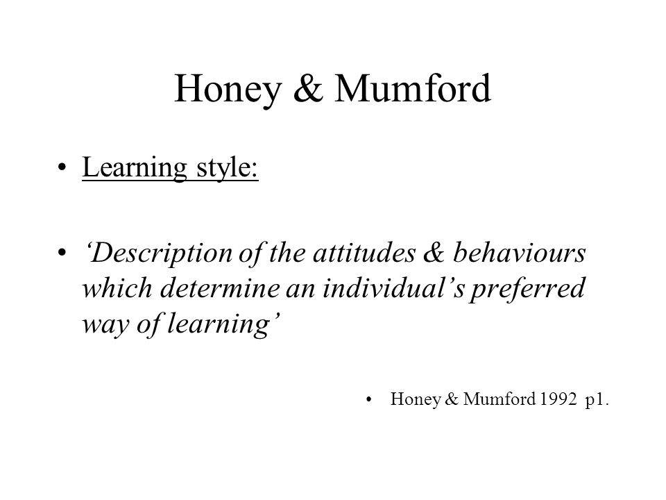 "honey and mumford learning style Although there is still a cost attached to use of their learning styles questionnaire, honey and mumford's of learning ""learning styles."