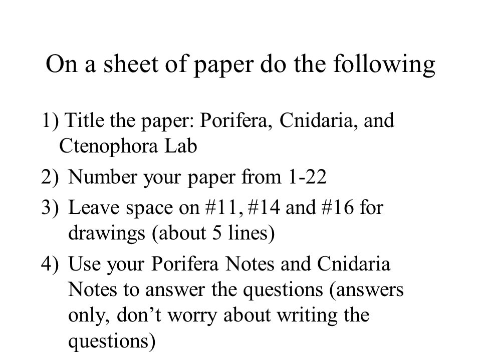 On a sheet of paper do the following