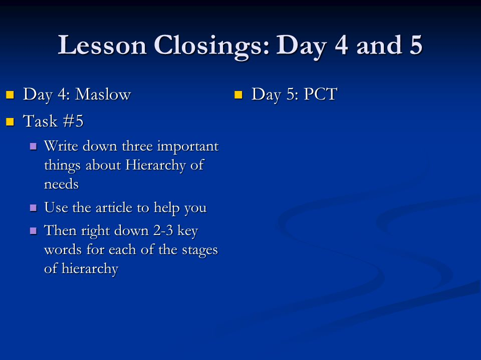 Lesson Closings: Day 4 and 5