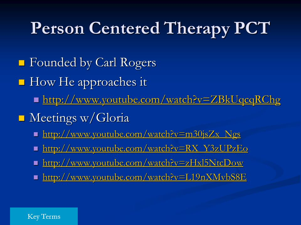 Person Centered Therapy PCT