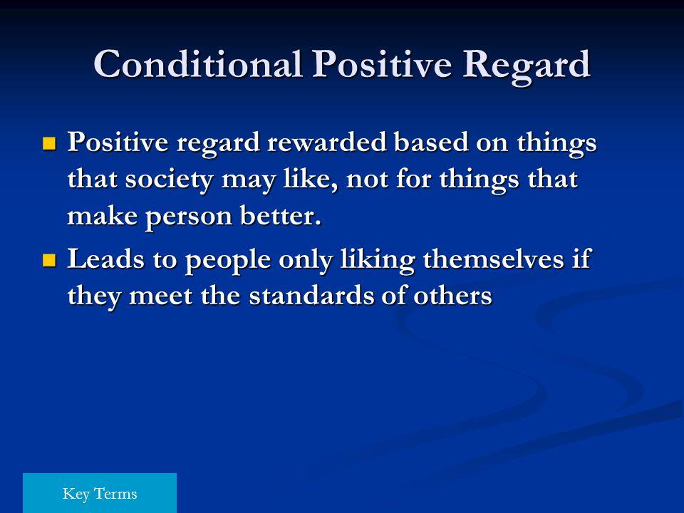 Conditional Positive Regard