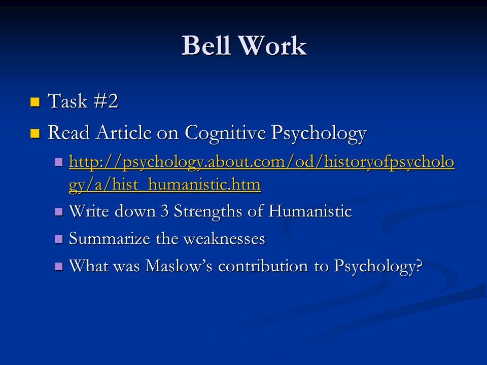 Bell Work Task #2 Read Article on Cognitive Psychology